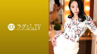 259LUXU-1397 ラグジュTV 1384 「日本を旅立つ前に経験したくて…」寝取られ希望の会長婦人がラグジュTVで最後の火遊び!?見かけによらぬ底なし性欲と円熟味